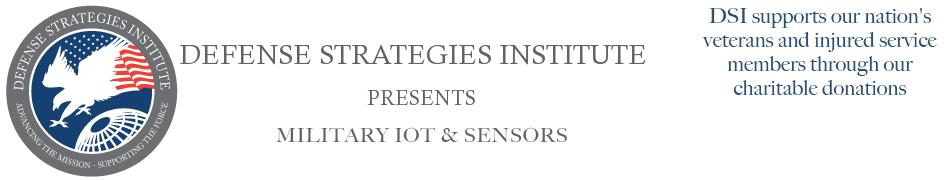 Military Sensors & IoT | DEFENSE STRATEGIES INSTITUTE